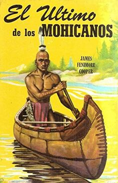 El último de los mohicanos (Spanish Edition) by James Fen... https://www.amazon.com/dp/B0748NF945/ref=cm_sw_r_pi_dp_x_wRrEzbA205S6N