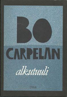 Bo Carpelan: Alkutuuli, Otava, 1993 Cover, Books, Finland, Livros, Libros, Livres, Book, Blankets, Book Illustrations