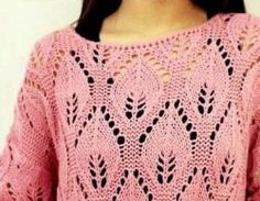 Patrones de Tejido Gratis - Punto hojas tejido a dos agujas Lace Knitting, Knitting Stitches, Knitting Patterns, Knitwear, Knit Crochet, Weaving, Arts And Crafts, Scrapbooking, Sweaters