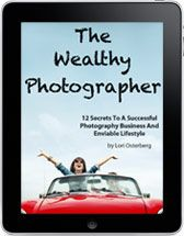 The First 4 Steps To Becoming A Wealthy Photographer