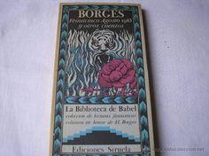 VEINTICINCO AGOSTO 1983 Y OTROS CUENTOS.- Borges, La Biblioteca de Babel, Siruela 1984 - Foto 1