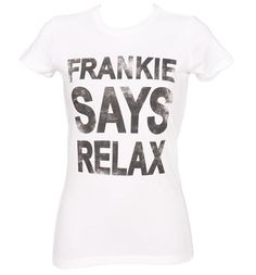 Frankie Says Relax T-Shirt (reminds me of that Friends episode :)