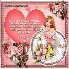 Você é uma amiga(o) especial... Uma jóia preciosa que jamais encontrarei em outro lugar... Quero guardar-te sempre em meu coração... TE ADORO! ***