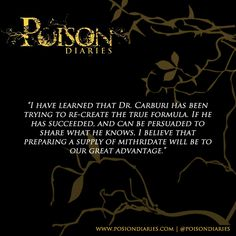 Quotes from Nightshade, book 2 in the trilogy The Poison Diaries…