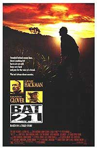 Bat*21 is a 1988 film directed by Peter Markle, and adapted from the book by William Charles Anderson.