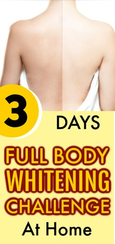 3 Days Full Body Whitening Challenge At Home, Get Fair, Spotless, Glowing Skin Naturally skinwhitening fairskin spotlessskin glowingskin beautifulskin 631629916472939114 Natural Skin Whitening, Whitening Skin Care, Beauty Tips For Skin, Beauty Skin, Skin Tips, Beauty Stuff, Beauty Secrets, Diy Beauty, Clear Skin Diet