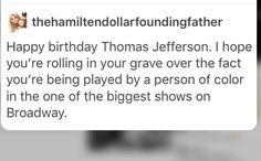 Suck it, Jefferson <<< Hamilton!Jefferson is 20% cooler than RealLife!Jefferson. Sorry. ^_^