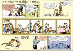 Calvin and Hobbes, July 24, 1994 - Never put the low priorities first.
