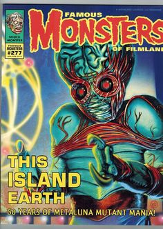 Famous Monsters of Filmland 277 Metaluna Mutant Cover by Bill Selby 2014