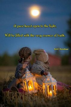 #Rumi ..a pure heart open the light. Will be filled with the very essence of truth