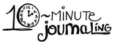Are you up for a quickie? Check out this week's 10-Minute Journaling at http://www.dblogala.com
