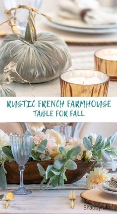 A rustic French farmhouse table for fall might just be for you if traditional fall decorating is not your preference. In this post I'm sharing a table set with neutral colors and no orange allowed! #rusticfrench #frenchfarmhouse #farmhousefall #frenchtable #falltablescape #fallcenterpieceideas #sff225
