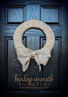 love my new burlap wreath. tutorial on the blog and it is so easy!