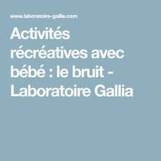 Nos services - Laboratoire Gallia First Baby, Bebe, Kid