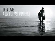 Oren Lavie   Unhidden Track: A Quarter Past Wonderful