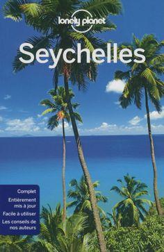 Guide de voyage Les Seychelles, Seychelles Islands, Madagascar, Lonely Planet, Destinations, Excursion, Travel Guides, Travel Inspiration, Exotic