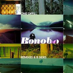 Bonobo - One Offs...Remixes & B Sides [Explicit]
