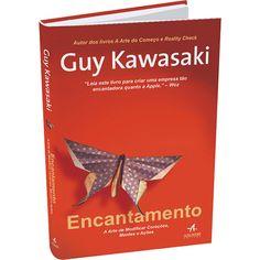 """""""Encantamento: A Arte de Modificar Corações e Mentes"""", de Guy Kawasaki.  (Até ontem estava na minha lista de desejos, agora já estou lendo)"""