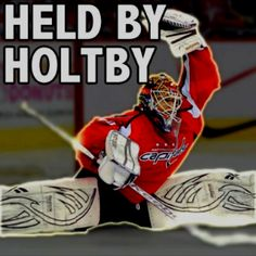 Hockey Goalie Hockey Goalie HOLTBY MOLY!!!