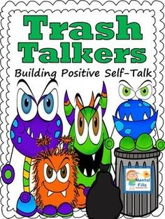 Armoring children with positive self-talk strategies is important in improving mood, self-esteem, and friendships. These activities help identify the difference between negative (trash) and positive (treasure) talk. They introduce the idea and practice of