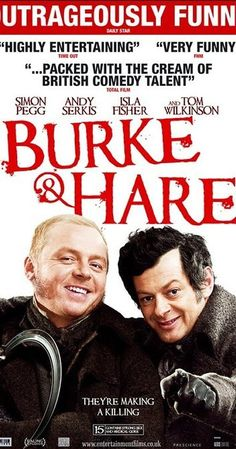 Directed by John Landis.  With Bill Bailey, Tom Wilkinson, Michael Smiley, Tim Curry. A black comedy about two 19th century grave robbers who find a lucrative business providing cadavers for an Edinburgh medical school.