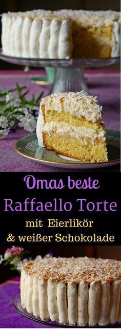 Omas Raffaello Torte mit Eierlikör & weißer Schokolade #torten, #raffaello, #kokoskuchen, #kokos, #eierlikör,