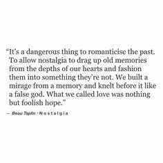 Don't romanticize the past