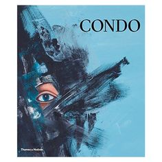 George Condo:  Painting Reconfigured #georgecondo #art #literature #stormliterature