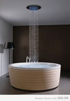 Wouldn't it be awesome to be able to bathe yourself in this every single day after coming home from work?