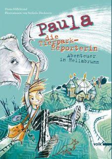 Büchereckerl: Paula, die Tierpark-Reporterin – Abenteuer in Hellabrunn