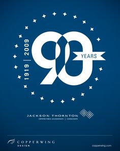 Jackson Thornton's 90th Anniversary logo by Copperwing Design (www.copperwing.com)