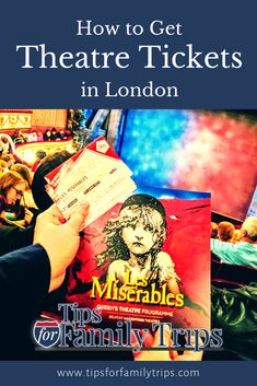 Here's how we got tickets to Hamilton, Wicked and Les Miserables in London's West End. It's easy when you know where to start. Tips for finding cheap tickets for London Theatre | tipsforfamilytrips #LondonTheatre #England