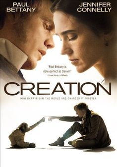 Creation. This film is SO moving.