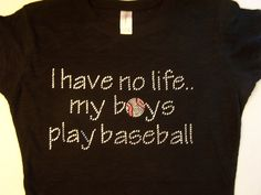 DIY bling t-shirt transfer.  This about sums up my world. I am a baseball mom.