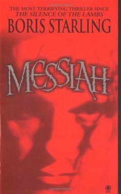 Messiah - one of the best serial killer novels I've read