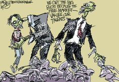 zombie banks - too big to fail, can't regulate 'em