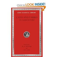 Cato and Varro: On Agriculture (Loeb Classical Library No. 283): Cato, Varro, W. D. Hooper, Harrison Boyd Ash: 9780674993136: Amazon.com: Bo...