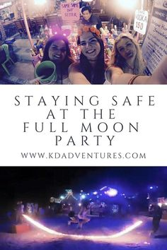 STAYING SAFE AT THE FULL MOON PARTY