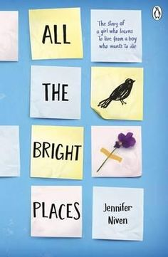 2015 Books to Watch | Bookworld All the Bright Places by Jennifer Niven  No doubt this will be compared to The Fault in Our Stars and we think it readily deserves the comparison. It is the story of Violet and Finch, who are both experiencing depression. This novel is executed exceptionally well with Finch being a standout character. There is sadness here with glimmers of real beauty, but it will break your heart.