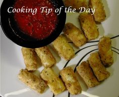 Cooking Tip of the Day- Oven Fried Mozzarella Sticks