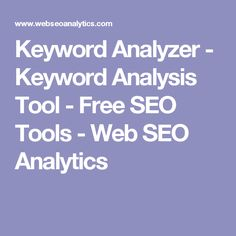 Keyword Analyzer - Keyword Analysis Tool - Free SEO Tools - Web SEO Analytics