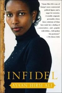 Infidel - amazing book, well worth the read.  Thanks Janet for the recommendation.