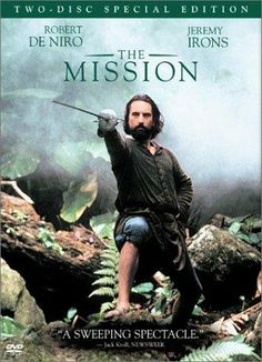 The Mission (1986) Ray McAnally, Robert De Niro, Jeremy Irons. The Mission (1986) Ray McAnally, Robert De Niro, Jeremy Irons. (Based on and romanticizing the Jesuit Reductions and the events surrounding one, this film explores the tragedy and the ultimate responsibility taken for misguided albeit good intent.)