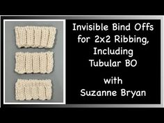 Invisible Bind Offs for 2x2 Ribbing, Including a Tubular BO, a Comparison of 3 different methods - YouTube Bind Off Knitting, Knitting Basics, Knitting Tutorials, Knit Crochet, Youtube, Knits, Hacks, Patterns, Sweaters