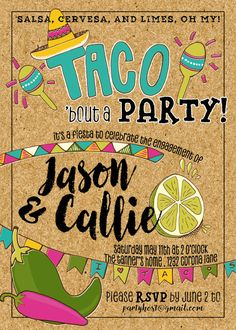 2c31f80a8d47e8d3e5379363ddab47f9 engagement party invitation taco engagement party taco fiesta birthday party invitation, lets taco bout birthdays,Taco Party Invitations
