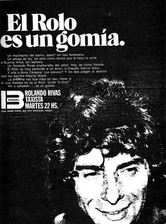 ROLANDO RIVAS, TAXISTA (1970-1971) , telenovela argentina protagonizada por Claudio García Satur, Soledad Silveyra y Nora Cárpena creada por Alberto Migré, uno de los libretistas más famosos de Argentina en la década 60-80. Emitida originalmente por Canal 13 de Argentina en forma semanal en el horario de los martes a las 22 , fue la telenovela más exitosa de la historia de la televisión argentina y logró trascender el género con una popularidad que aún conserva a 40 años de su emisión…
