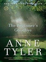 Click here to view eBook details for The Beginner's Goodbye by Anne Tyler