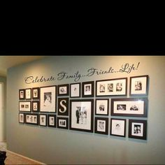 Wall pictures with stenciled letters: Celebrate family friends life.
