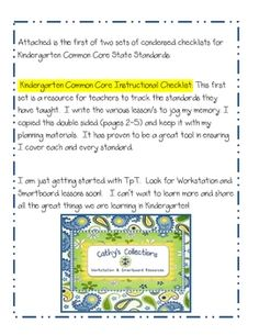 This set includes all the Kindergarten Common Core State Standards in a concise checklist for teachers to use in keeping track of their instruction...