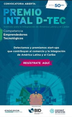 ElBID-INTAL lanza concurso para emprendedores con tecnologías aplicadas a la integración y el comercio http://www.technopatas.com/el-bid-intal-lanza-un-concurso-para-emprendedores-con-tecnologias-aplicadas-a-la-integracion-y-el-comercio/?utm_content=buffer9b36d&utm_medium=social&utm_source=pinterest.com&utm_campaign=buffer #startups